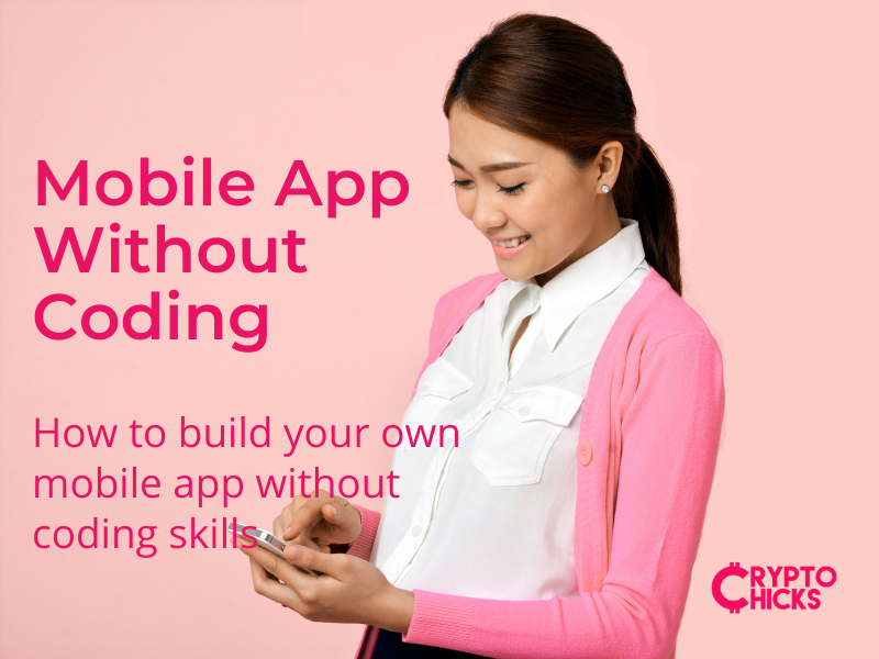 CryptoChicks-Mobile-App-Without-Coding-Course